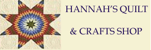 Hannah's Quilts Crafts Shop