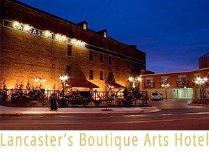 Lancaster Arts Hotel County PA