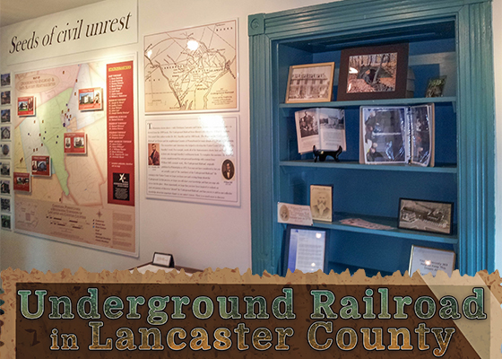 7.6.17 Underground Railroad in Lancaster County Sidebar